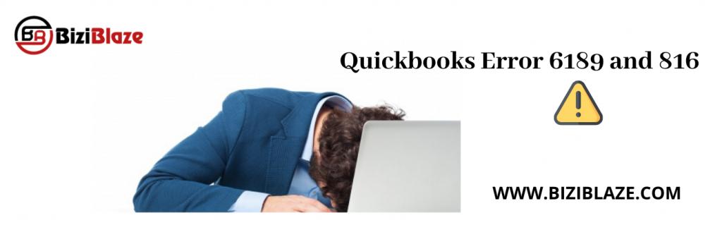 Quickbooks error 6189 and 816