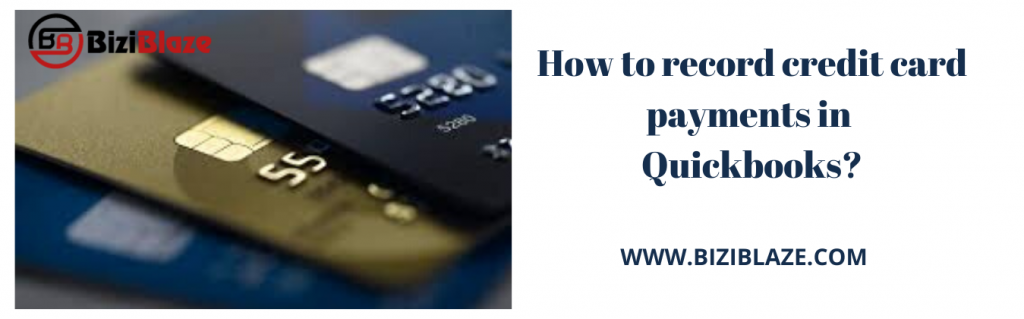 How to record a credit card payment in Quickbooks